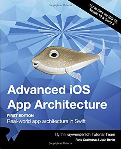 Advanced-iOS-App-Architecture
